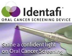Oral cancer screening using the Identifi laser device which helps to detect cancer and other abnormal lesions sooner.